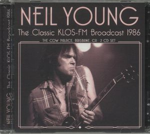 YOUNG, Neil - The Classic Klos FM Broadcast