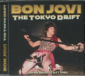 BON JOVI - The Tokyo Drift
