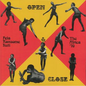 Fela Ransome Kuti & The Africa '70 - Open & Close (reissue)
