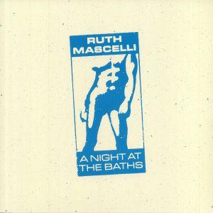 Ruth Mascelli - A Night At The Baths