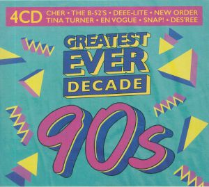 VARIOUS - Greatest Ever Decade: The Nineties