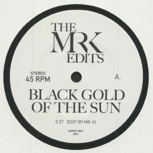 MR K - Black Gold Of The Sun (Record Store Day RSD 2021)