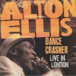 Alton Ellis - Dance Crasher: Live In London