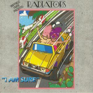 RADIATORS - I Am Sure