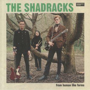 SHADRACKS, The - From Human Like Forms