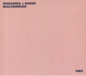 SUSANNA & DAVID WALLUMROD - Live