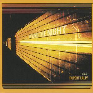 LALLY, Rupert - Beyond The Night