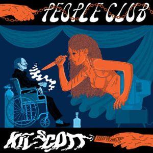 PEOPLE CLUB - Kil Scott