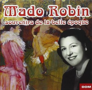 ROBIN, Mado - En Souvenir De La Belle Epoque