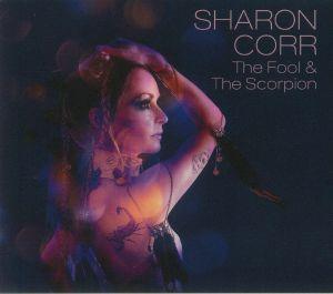CORR, Sharon - The Fool & The Scorpion
