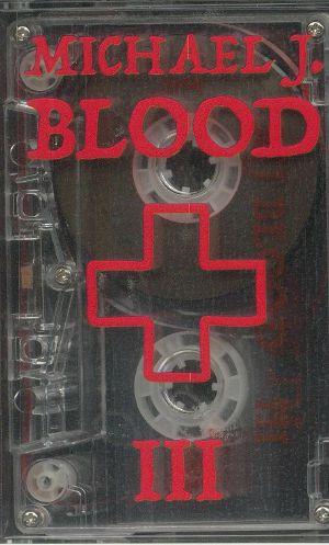 BLOOD, Michael J - III
