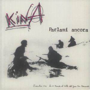 KINA - Parlami Ancora (reissue)