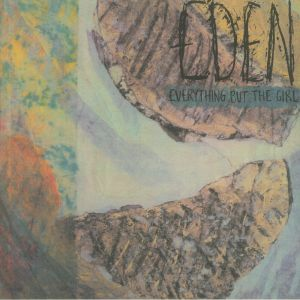 Everything But The Girl - Eden (half speed remastered)