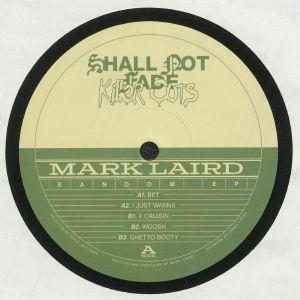 LAIRD, Mark - Random EP