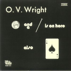 WRIGHT, OV - A Nickel & A Nail & Ace Of Spades (reissue)