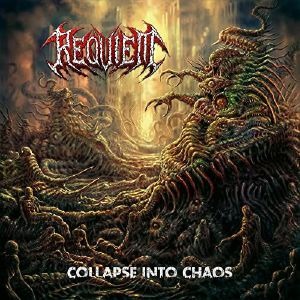 REQUIEM - Collapse Into Chaos