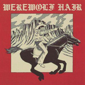 WEREWOLF HAIR - Werewolf Hair