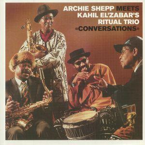 SHEPP, Archie/KAHIL EL'ZABAR'S RITUAL TRIO - Conversations