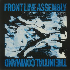 Frontline Assembly - The Initial Command