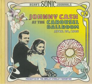 Johnny Cash - Bear's Sonic Journals: Johnny Cash At The Carousel Ballroom April 24 1968