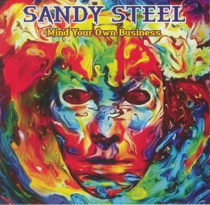 Sandy Steel - Mind Your Own Business