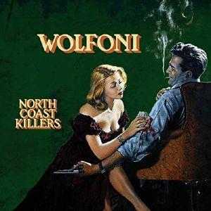 Wolfoni - North Coast Killers