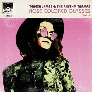 JAMES, Teresa/THE RHYTHM TRAMPS - Rose Colried Glasses Vol 1