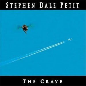 PETIT, Stephen Dale - The Crave