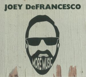 DEFRANCESCO, Joey - More Music