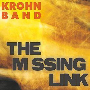 KROHN BAND - The Missing Link