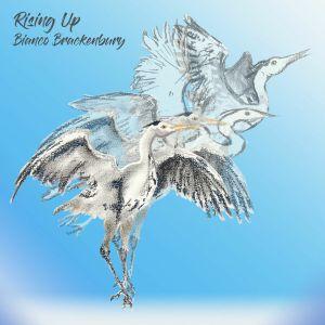 BIANCO BRACKENBURY - RISING UP