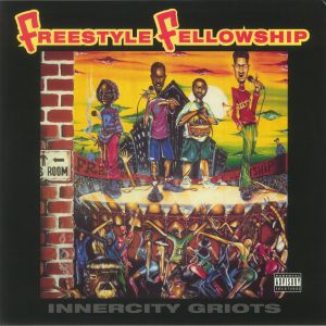 Freestyle Fellowship - Innercity Griots (reissue)