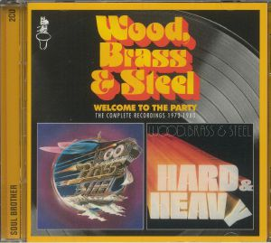 WOOD BRASS & STEEL - Welcome To The Party