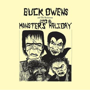 OWENS, Buck & HIS BUCKAROOS - (It's A) Monsters Holiday