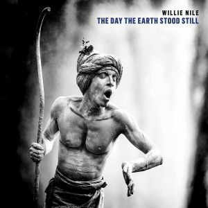 NILE, Willie - The Day The Earth Stood Still