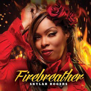 ROGERS, Skylar - Firebreather