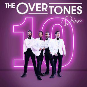 OVERTONES, The - 10 (Deluxe)
