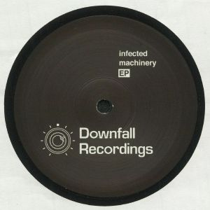 JEROME HILL/CONSEQUENCE/FATJACK/THE AUDITOR - Infected Machinery EP