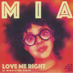 MIA - Love Me Right