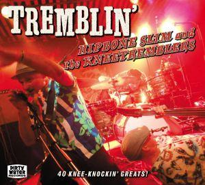 Hipbone Slim / Kneetremblers - Tremblin'