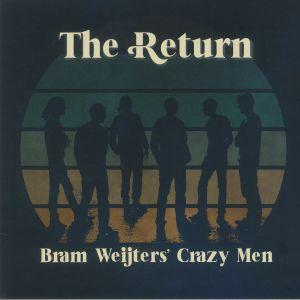 Bram Weijters' Crazy Men - The Return