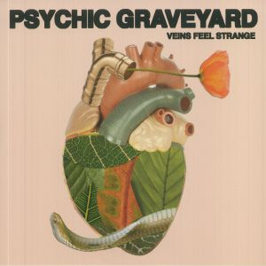 PSYCHIC GRAVEYARD - Veins Feel Strange