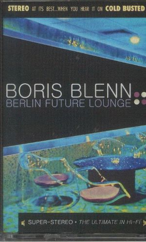 BLENN, Boris - Berlin Future Lounge