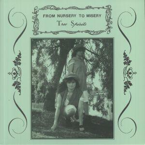 From Nursery To Misery - Tree Spirits