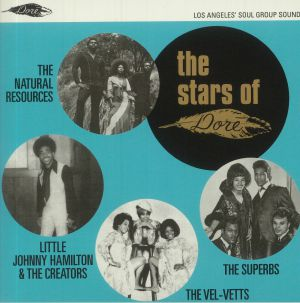 The Superbs / The Velvetts / Little Johnny Hamilton / The Creators / The Natural Resources - The Stars Of Dore: Los Angeles' Soul Group Sound