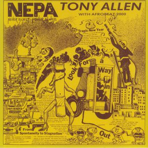 ALLEN, Tony/AFROBEAT 2000 - NEPA: Never Expect Power Always
