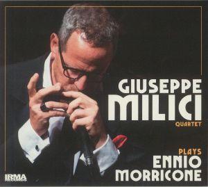 GIUSEPPE MILICI QUARTET - Plays Ennio Morricone
