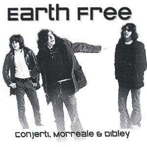 CONJERTI/MORREALE/DIBLEY - Earth Free