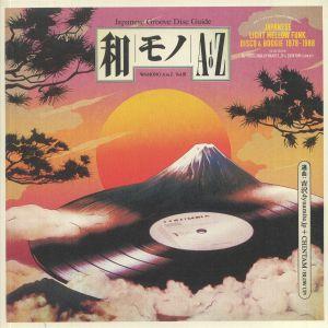 DJ YOSHIZAWA DYNAMITE JP/CHINTAM/VARIOUS - WAMONO A to Z Vol III: Japanese Light Mellow Funk Disco & Boogie 1978-1988