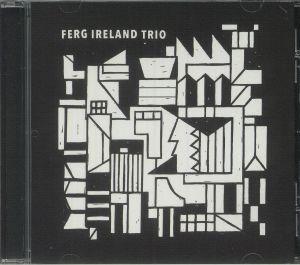 FERG IRELAND TRIO - Ferg Ireland Trio